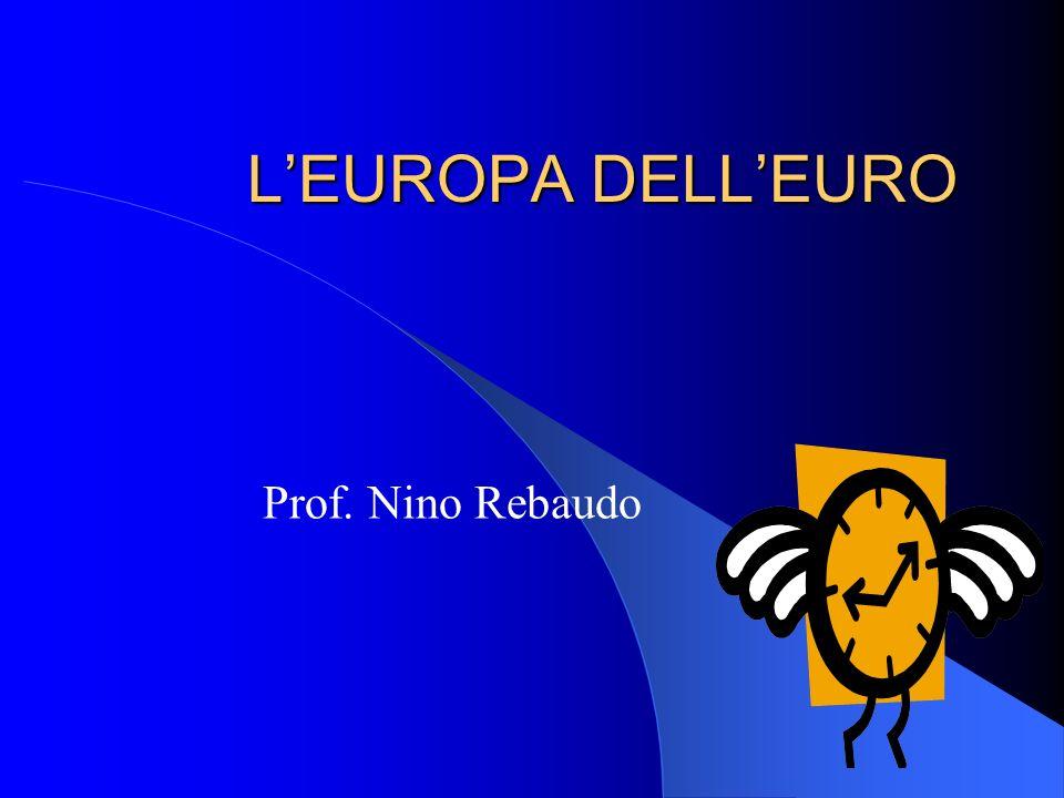 LEUROPA DELLEURO Prof. Nino Rebaudo