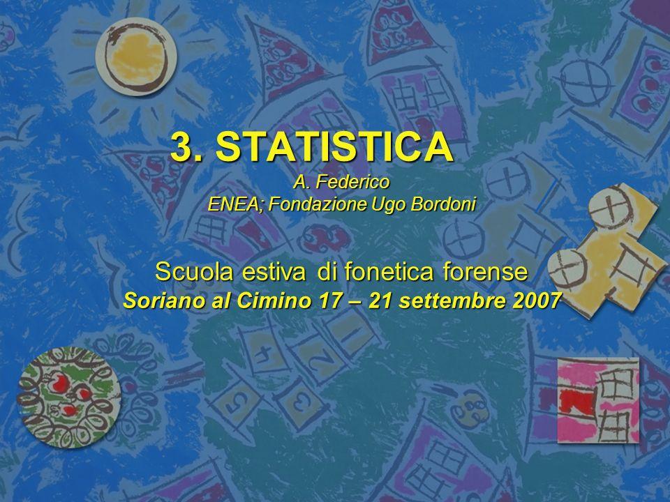 IL MODELLO FUB SP99 Ogni anno viene aggiornato presso la Fondazione Ugo Bordoni un database che contiene vettori parametrici di voci telefoniche maschili italiane adulte ricavate da casi di reale interesse giudiziario.
