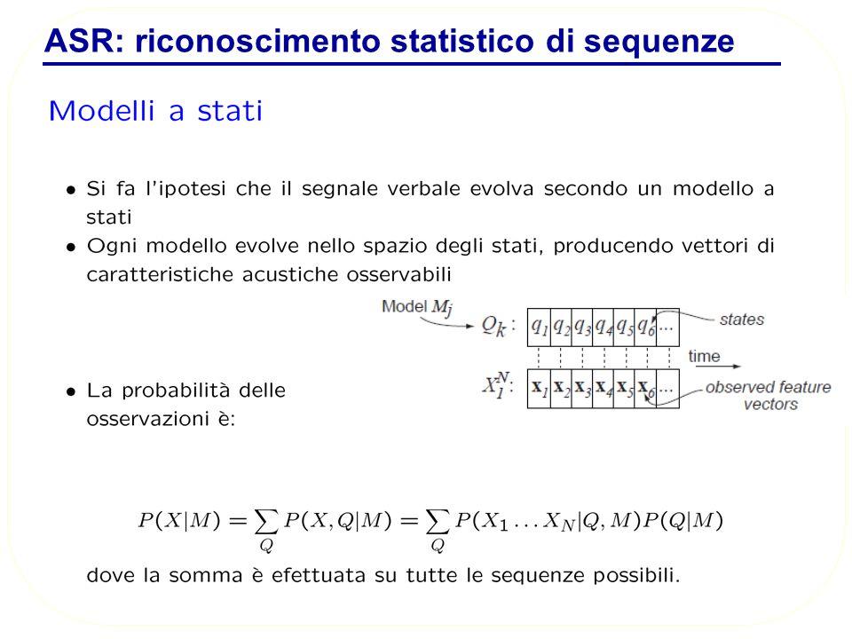 ASR: riconoscimento statistico di sequenze