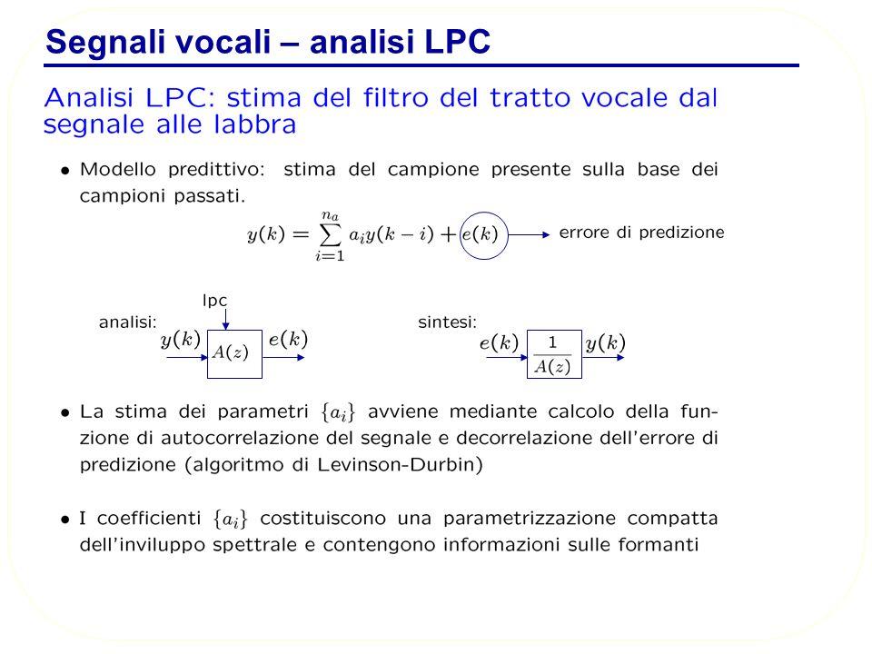 Segnali vocali – analisi LPC