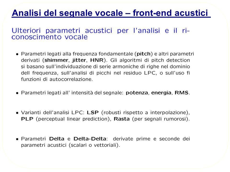 Analisi del segnale vocale – front-end acustici