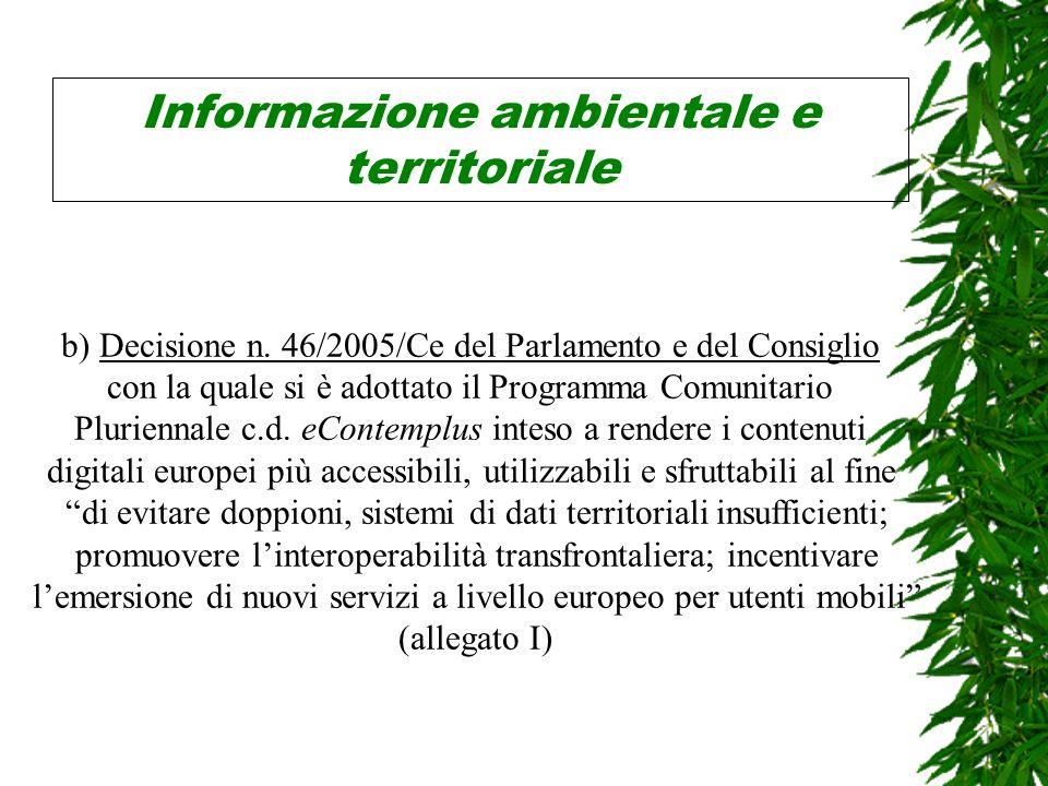 Informazione ambientale e territoriale b) Decisione n.