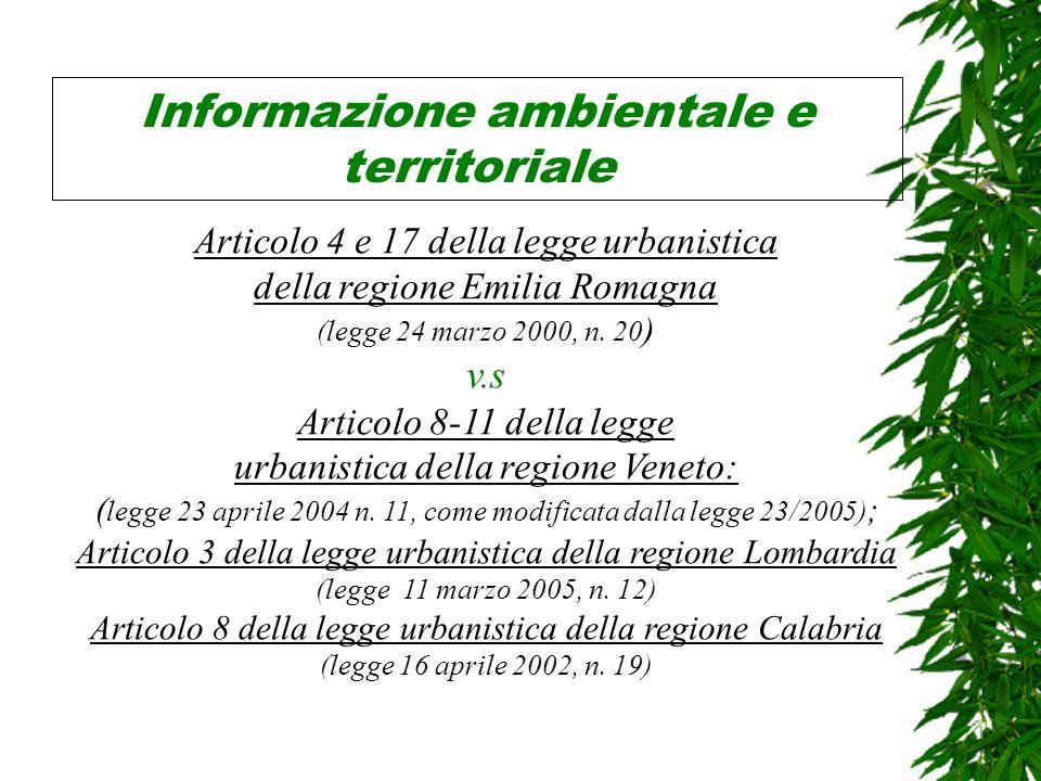 Informazione ambientale e territoriale Articolo 4 e 17 della legge urbanistica della regione Emilia Romagna (legge 24 marzo 2000, n.