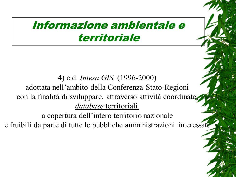 Informazione ambientale e territoriale 4) c.d.