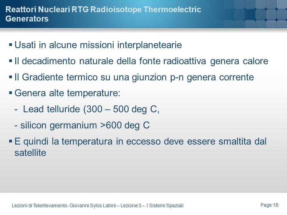 Page 17 Lezioni di Telerilevamento- Giovanni Sylos Labini – Lezione 3 – I Sistemi Spaziali Celle a Combustibile Output voltage per cell 0.8 V Consuman