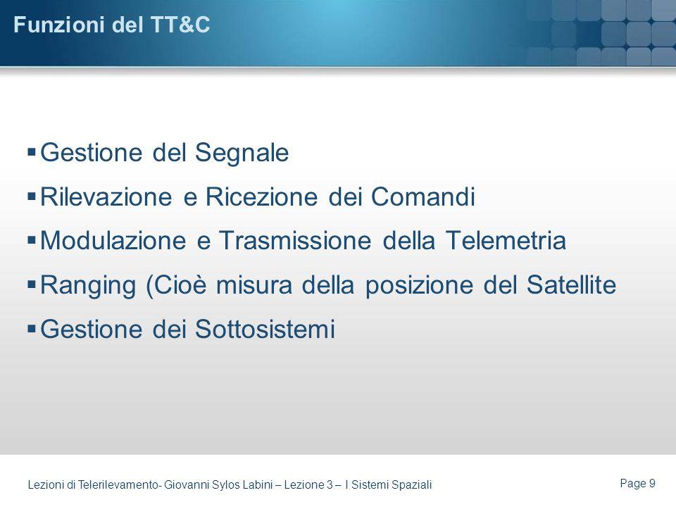 Page 8 Lezioni di Telerilevamento- Giovanni Sylos Labini – Lezione 3 – I Sistemi Spaziali TT&C