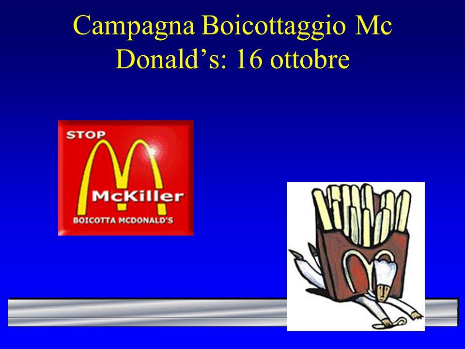Campagna Boicottaggio Mc Donalds: 16 ottobre
