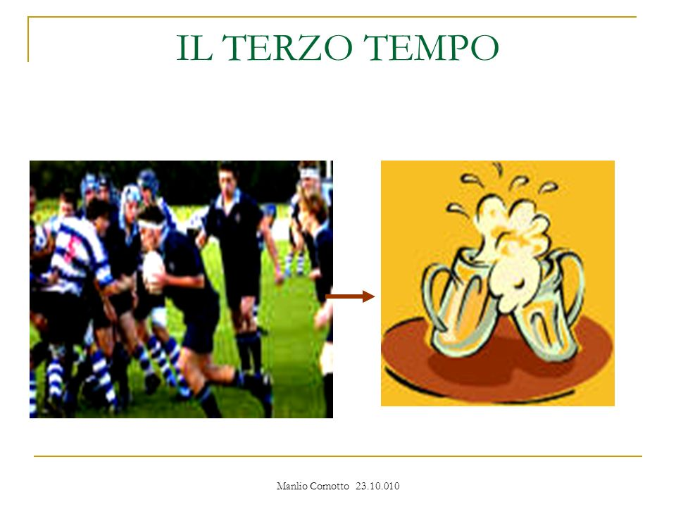 Manlio Comotto 23.10.010 IL TERZO TEMPO
