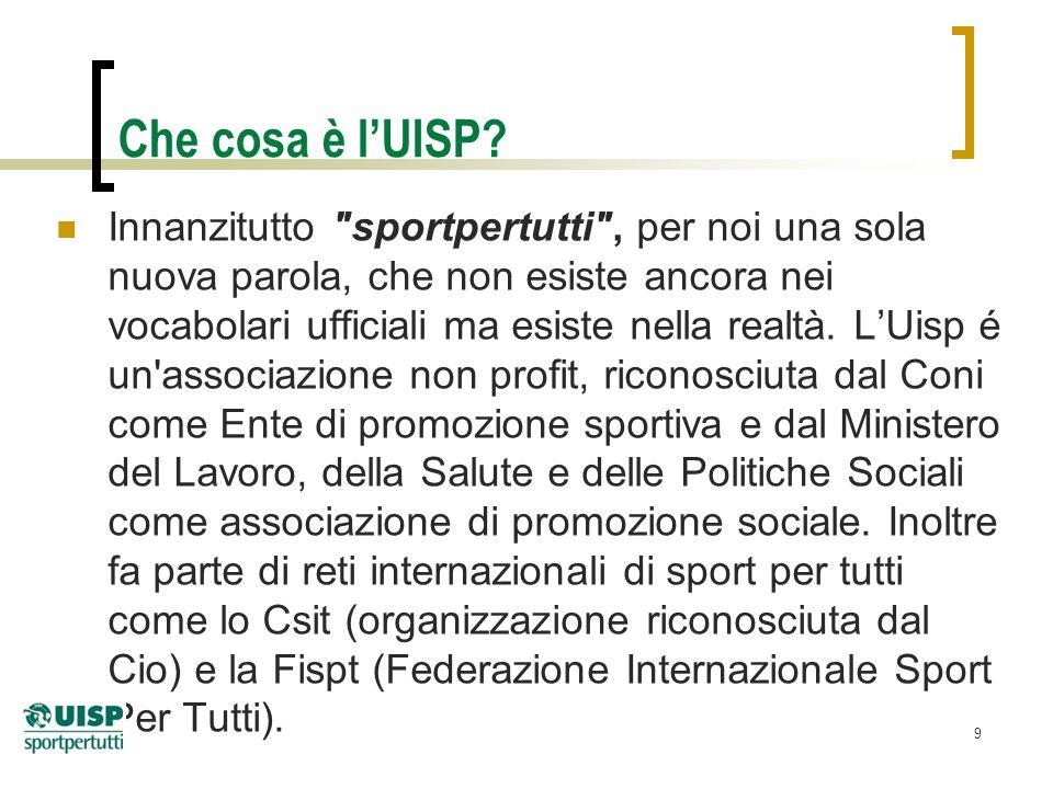 10 UISP, i riconoscimenti istituzionali Riconoscimento quale Ente di P.S.