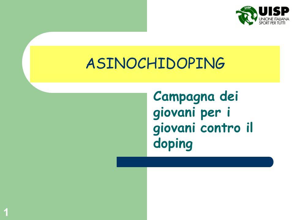 1 ASINOCHIDOPING Campagna dei giovani per i giovani contro il doping