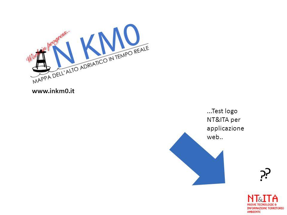 ...Test logo NT&ITA per applicazione web.. ? ? www.inkm0.it