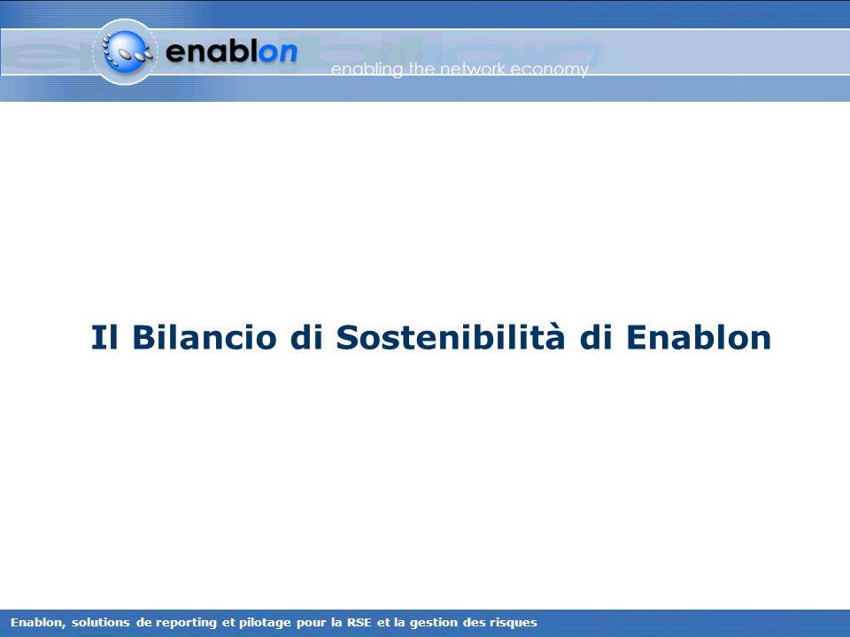 Enablon, solutions de reporting et pilotage pour la RSE et la gestion des risques Il Bilancio di Sostenibilità di Enablon