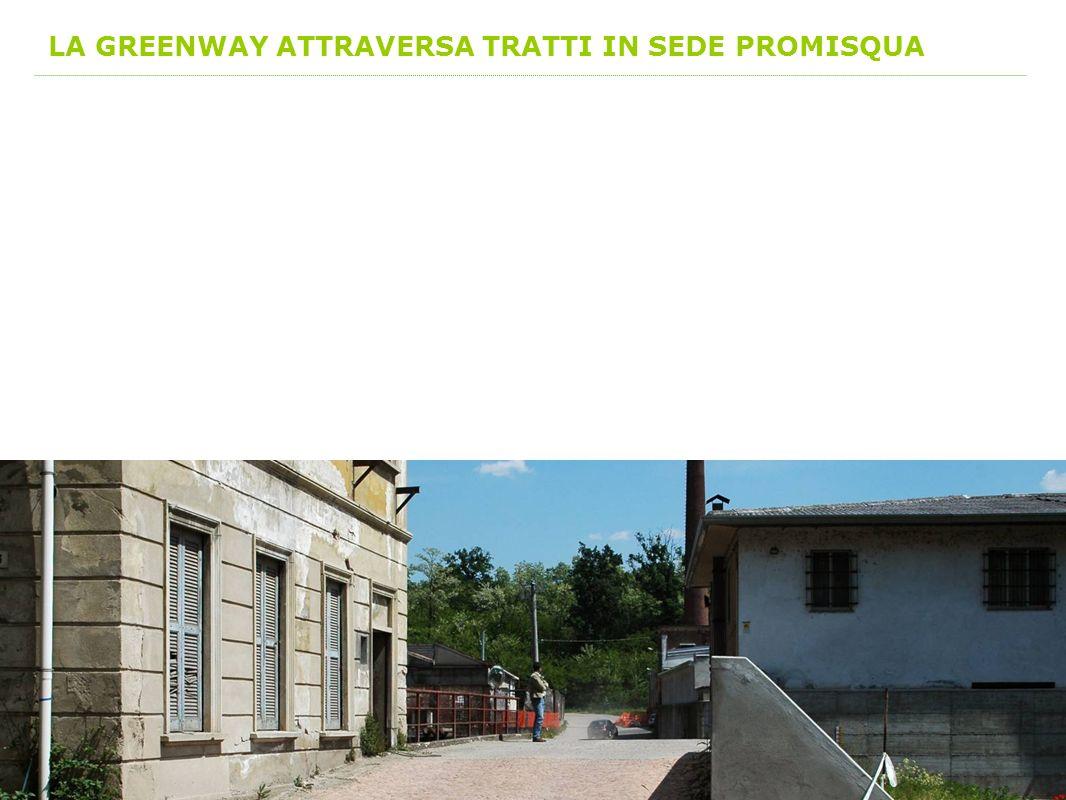 LA GREENWAY ATTRAVERSA TRATTI IN SEDE PROMISQUA