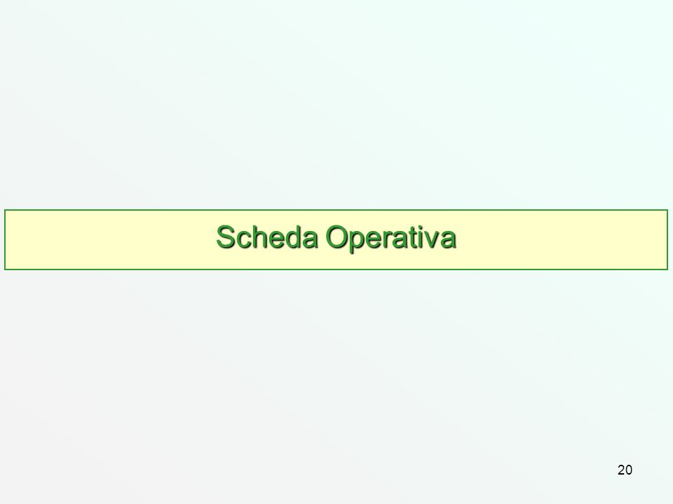 20 Scheda Operativa