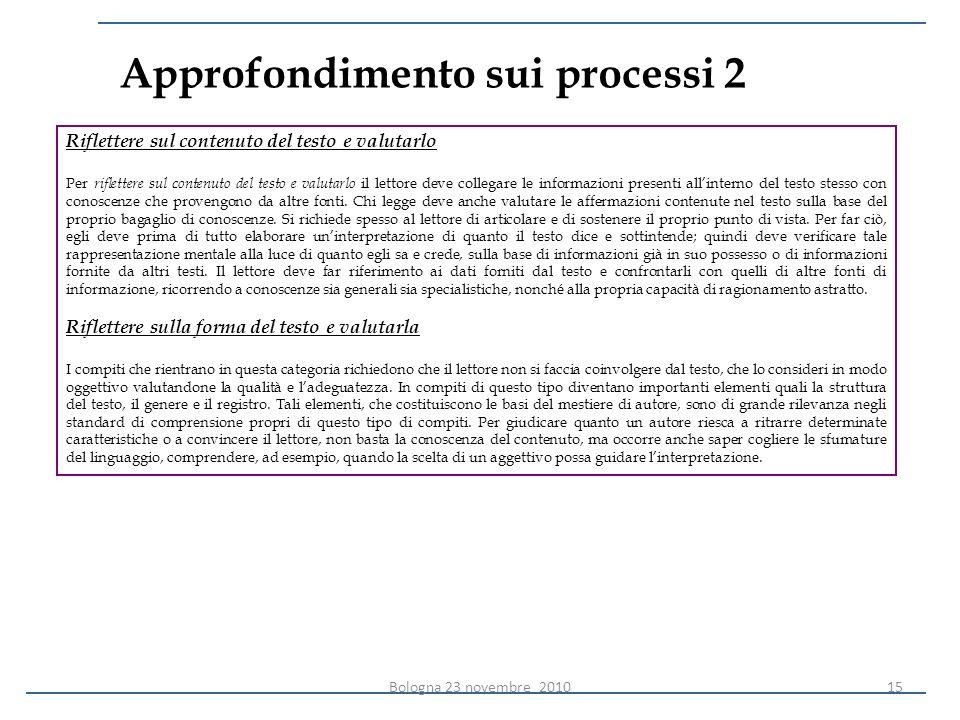 Approfondimento sui processi 2 Riflettere sul contenuto del testo e valutarlo Per riflettere sul contenuto del testo e valutarlo il lettore deve colle