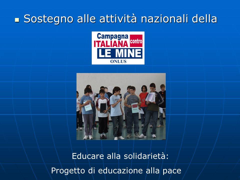 Sostegno alle attività nazionali della Sostegno alle attività nazionali della Educare alla solidarietà: Progetto di educazione alla pace