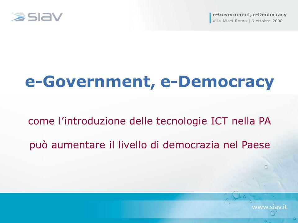 e-Government, e-Democracy come lintroduzione delle tecnologie ICT nella PA può aumentare il livello di democrazia nel Paese