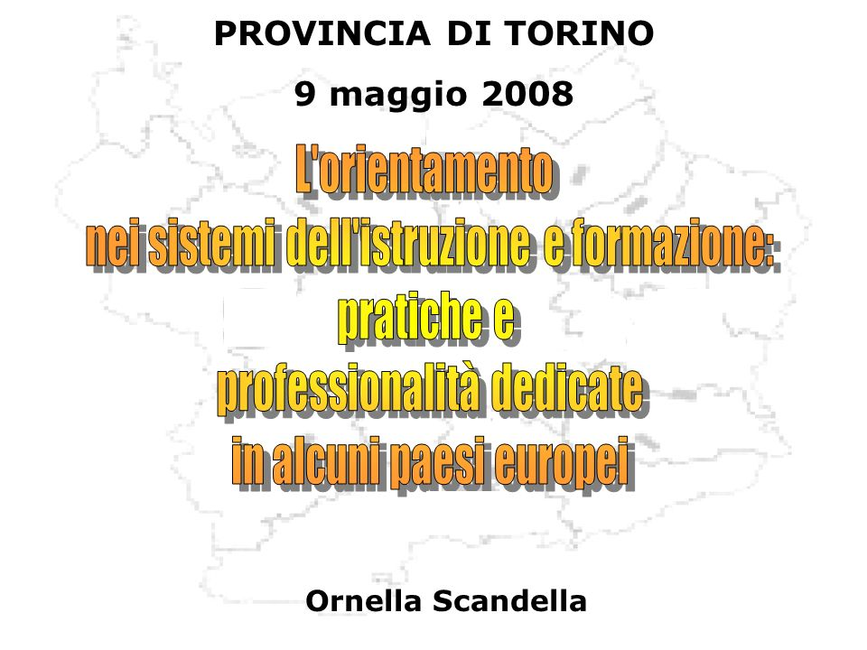 Ornella Scandella PROVINCIA DI TORINO 9 maggio 2008