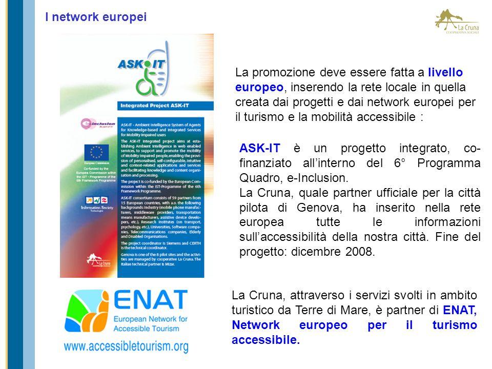 I network europei La Cruna, attraverso i servizi svolti in ambito turistico da Terre di Mare, è partner di ENAT, Network europeo per il turismo access