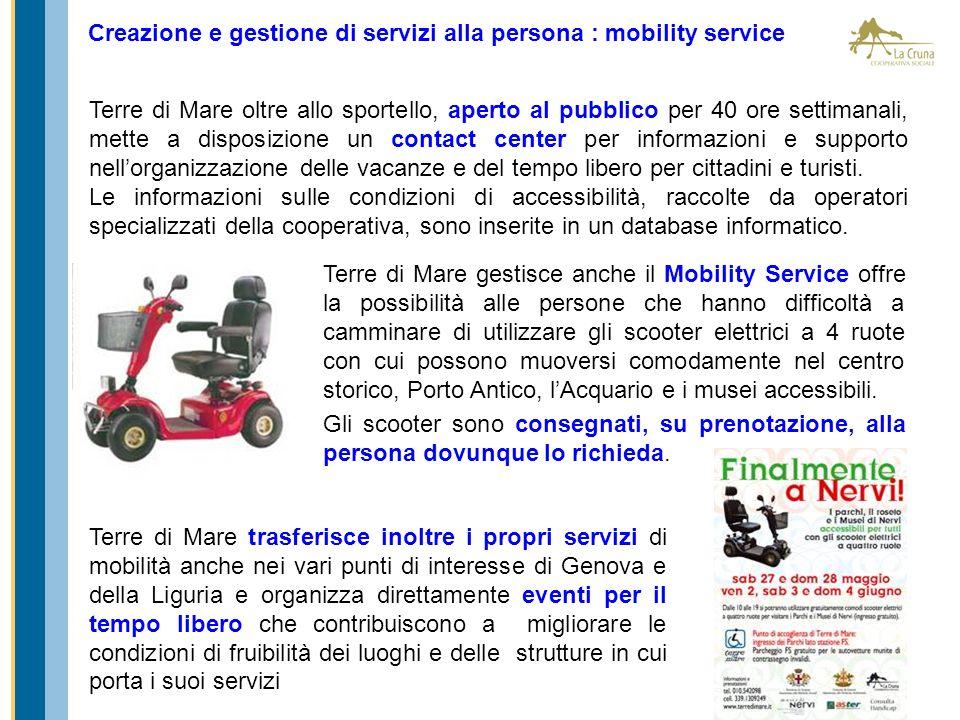 Terre di Mare gestisce anche il Mobility Service offre la possibilità alle persone che hanno difficoltà a camminare di utilizzare gli scooter elettric