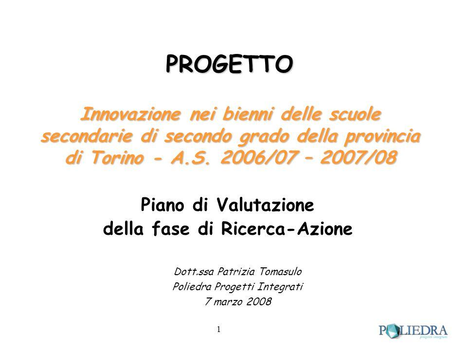 1 PROGETTO Innovazione nei bienni delle scuole secondarie di secondo grado della provincia di Torino - A.S.