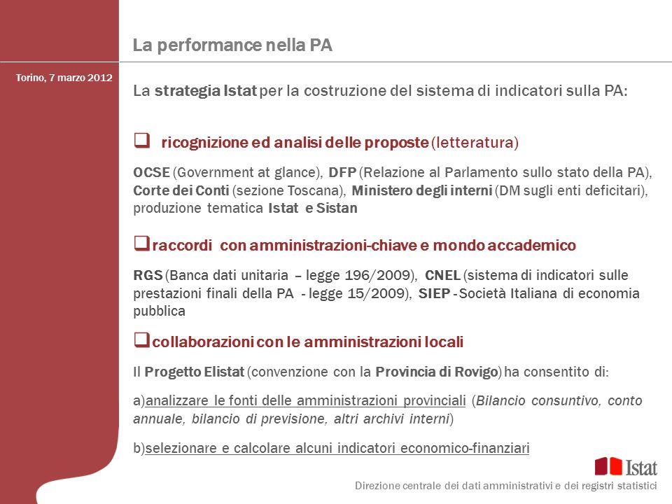 La performance nella PA La strategia Istat per la costruzione del sistema di indicatori sulla PA: ricognizione ed analisi delle proposte (letteratura)