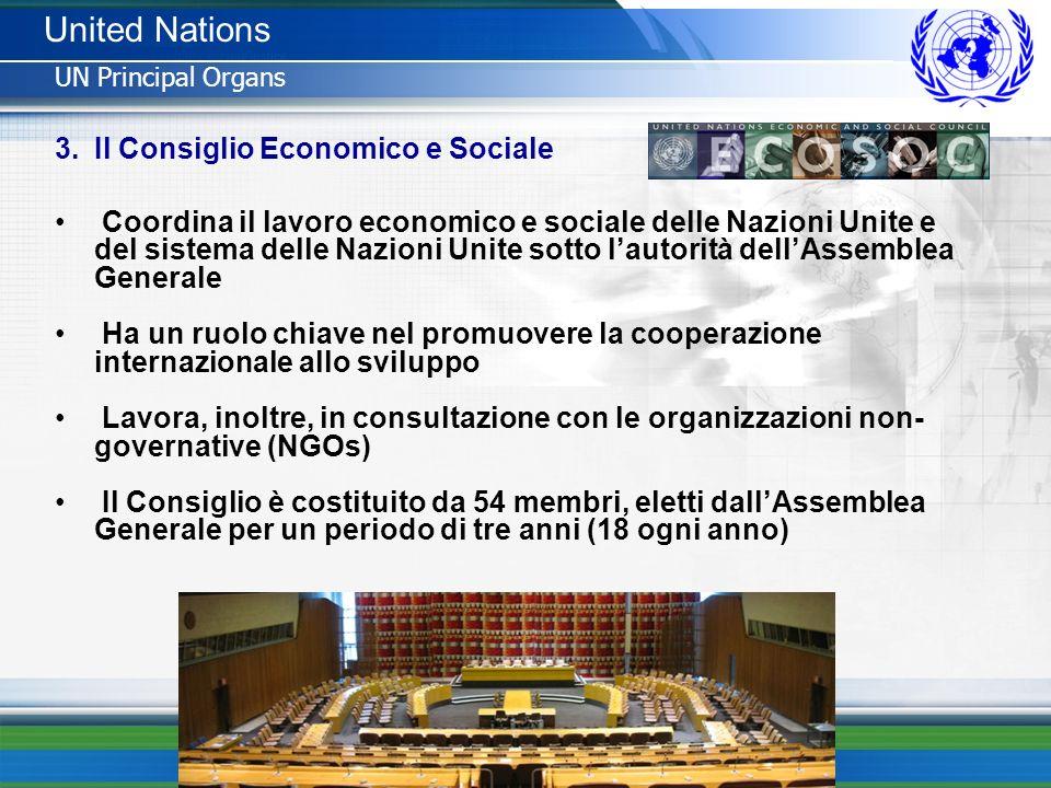 Creato dallUfficio delle Nazioni Unite per le Partnership (Luglio 2007) 3.Il Consiglio Economico e Sociale Coordina il lavoro economico e sociale dell