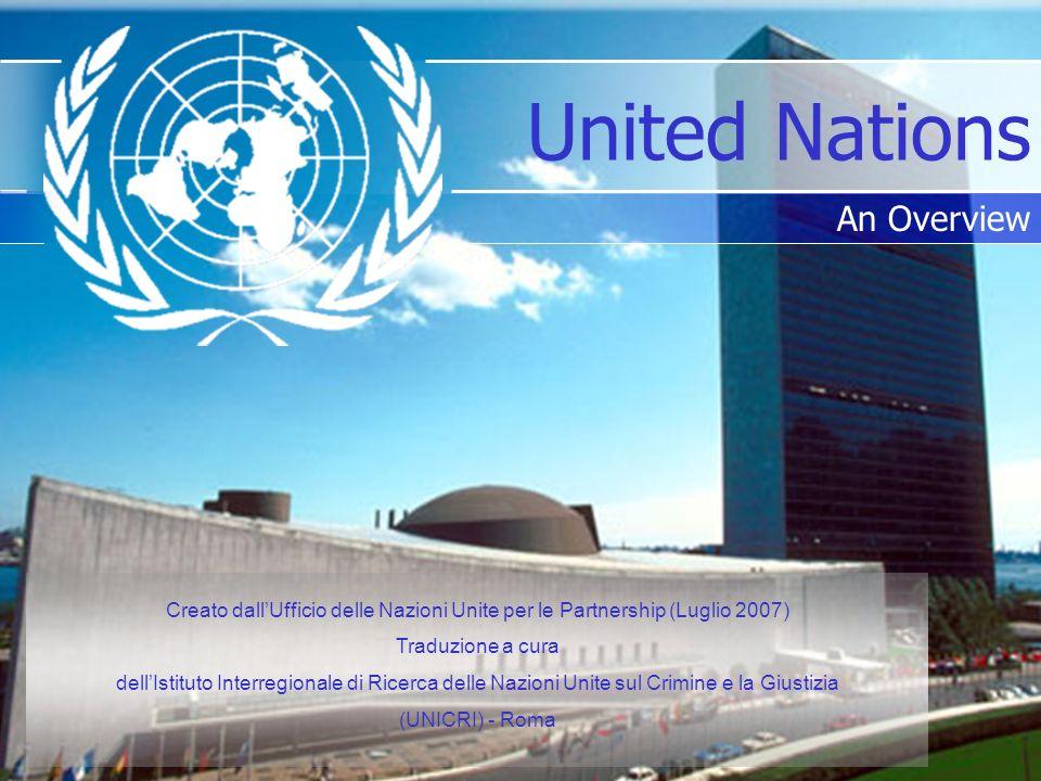 Creato dallUfficio delle Nazioni Unite per le Partnership (Luglio 2007) Traduzione a cura dellIstituto Interregionale di Ricerca delle Nazioni Unite s