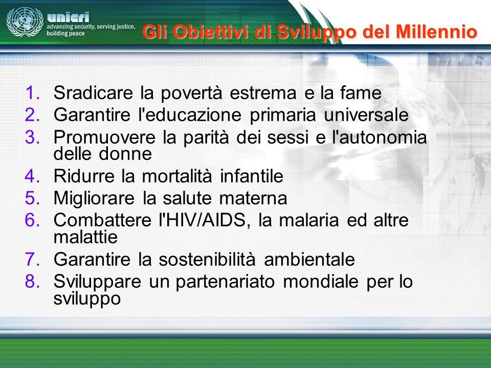 1.Sradicare la povertà estrema e la fame 2.Garantire l'educazione primaria universale 3.Promuovere la parità dei sessi e l'autonomia delle donne 4.Rid