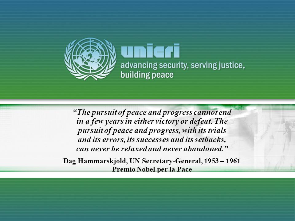 The pursuit of peace and progress cannot end in a few years in either victory or defeat. The pursuit of peace and progress, with its trials and its er