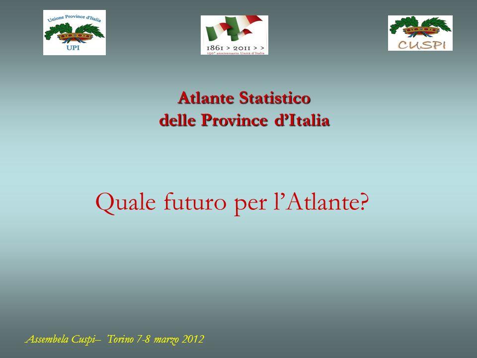 Atlante Statistico delle Province dItalia Quale futuro per lAtlante