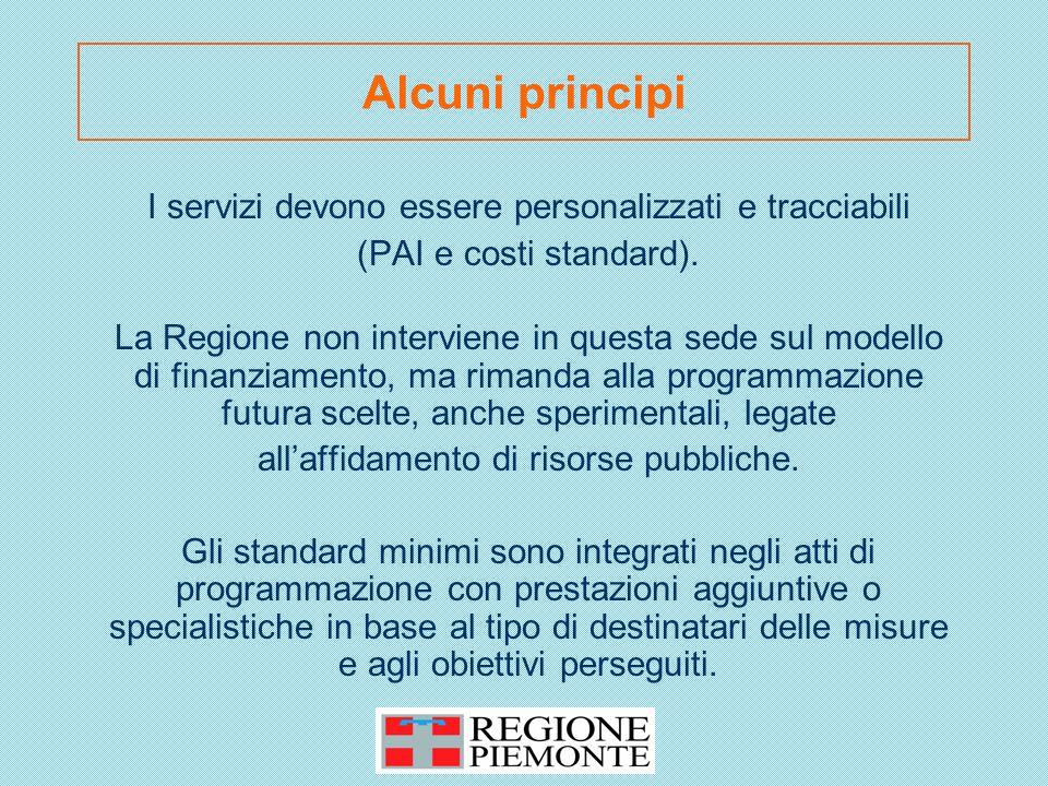 I servizi devono essere personalizzati e tracciabili (PAI e costi standard).
