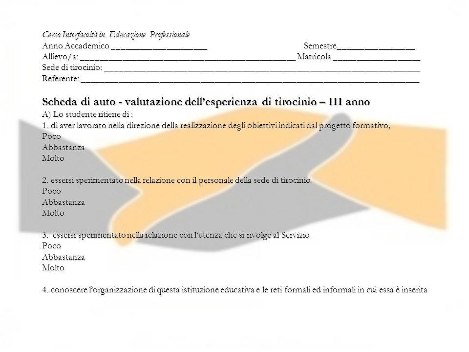 Corso Interfacoltà in Educazione Professionale Anno Accademico _____________________ Semestre_________________ Allievo/a: ____________________________
