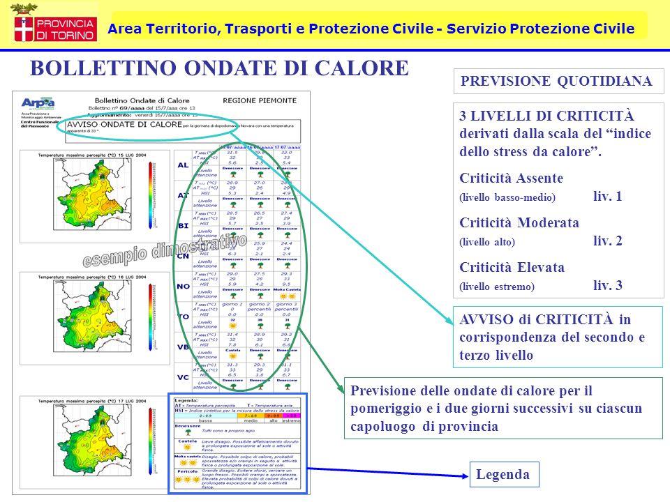 Area Territorio, Trasporti e Protezione Civile - Servizio Protezione Civile BOLLETTINO ONDATE DI CALORE Previsione delle ondate di calore per il pomer