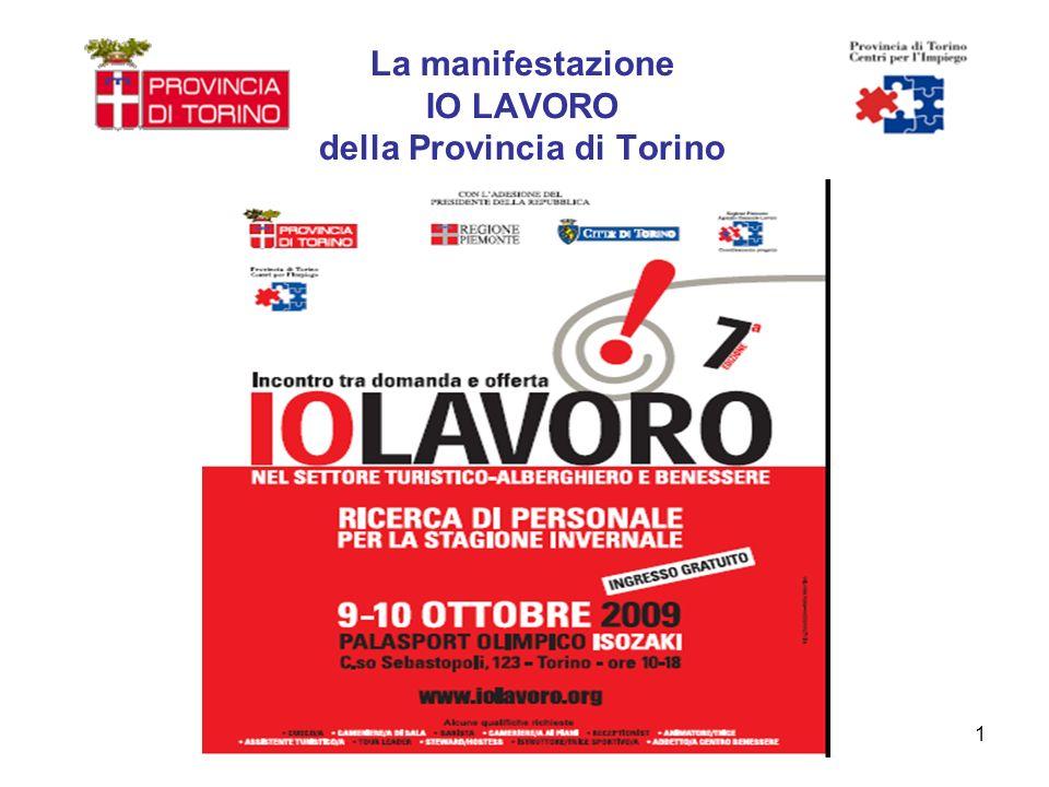 1 La manifestazione IO LAVORO della Provincia di Torino