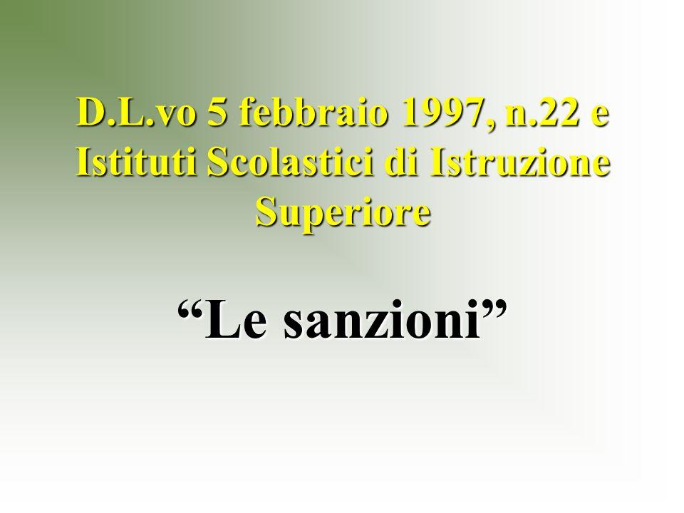 D.L.vo 5 febbraio 1997, n.22 e Istituti Scolastici di Istruzione Superiore Le sanzioni