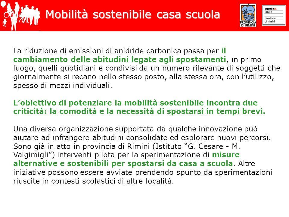 Mobilità sostenibile casa scuola La riduzione di emissioni di anidride carbonica passa per il cambiamento delle abitudini legate agli spostamenti, in
