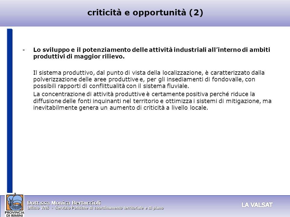 Dott.ssa Monica Bertuccioli Ufficio VAS - Servizio Politiche di coordinamento territoriale e di piano -Lo sviluppo e il potenziamento delle attività i