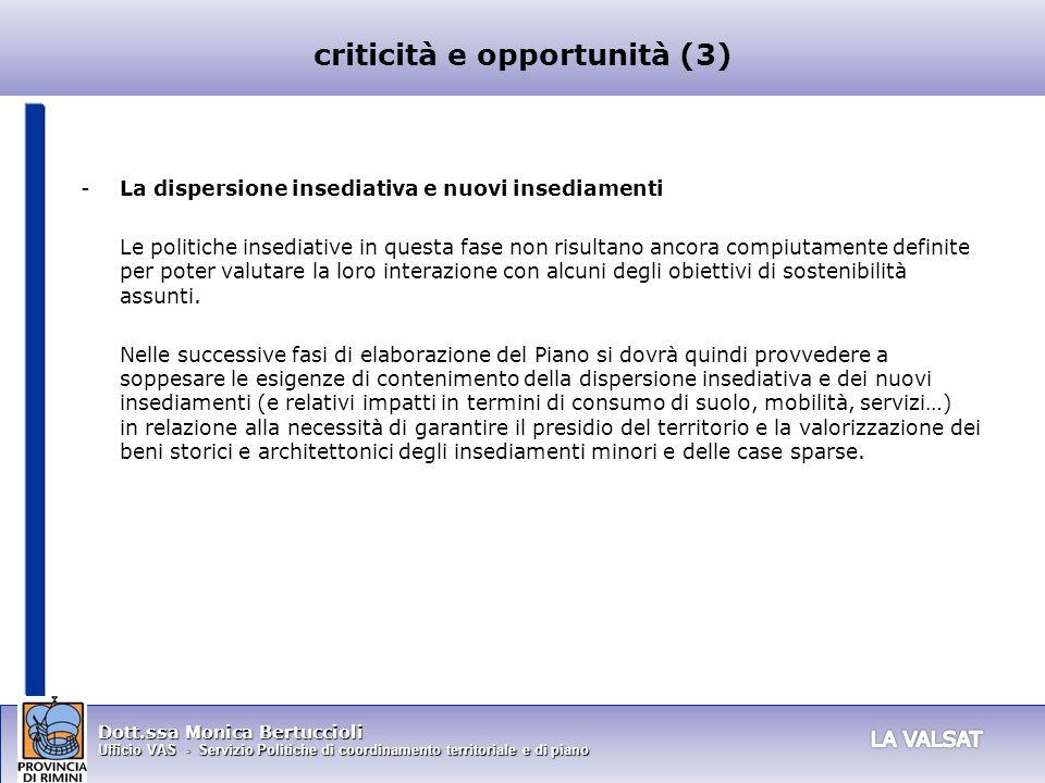 Dott.ssa Monica Bertuccioli Ufficio VAS - Servizio Politiche di coordinamento territoriale e di piano -La dispersione insediativa e nuovi insediamenti
