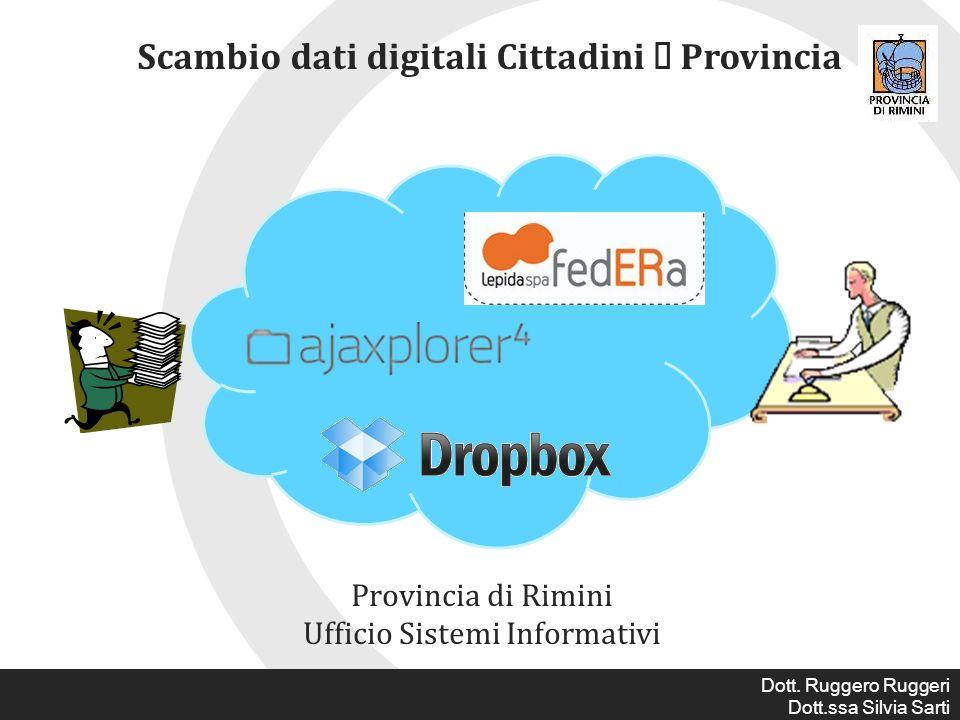 Scambio dati digitali Cittadini Provincia Provincia di Rimini Ufficio Sistemi Informativi Dott.
