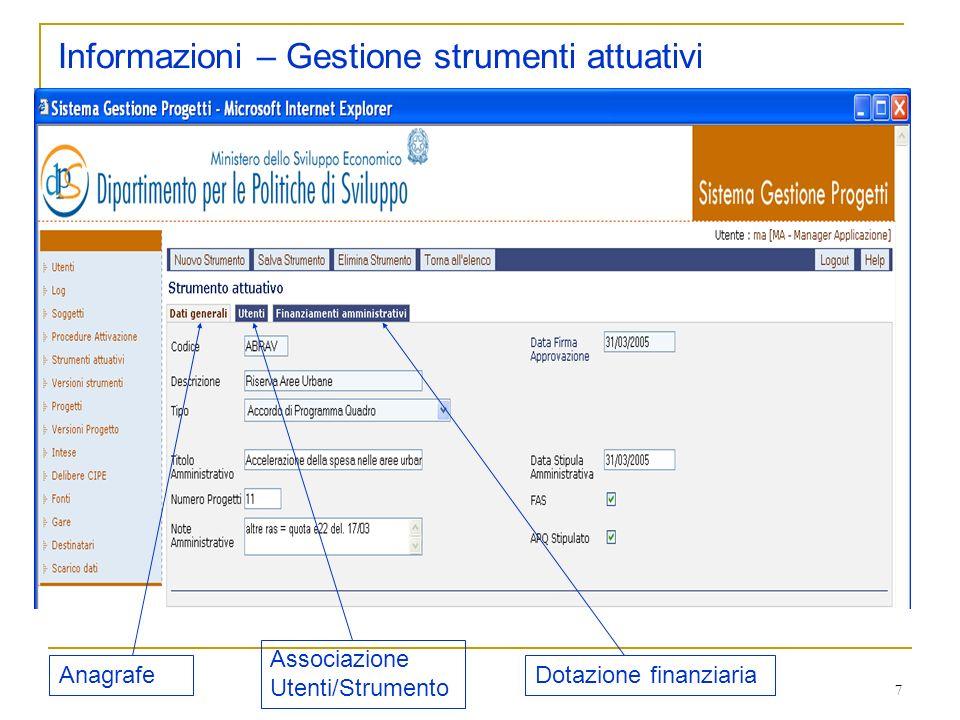7 Informazioni – Gestione strumenti attuativi Anagrafe Associazione Utenti/Strumento Dotazione finanziaria