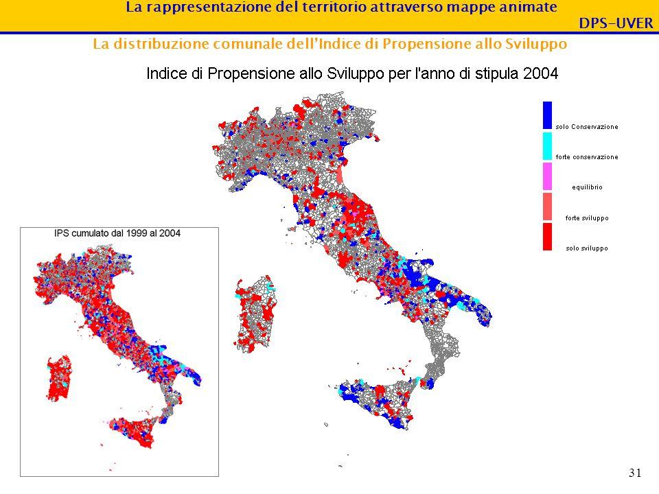 La rappresentazione del territorio attraverso mappe animate DPS-UVER 31 La distribuzione comunale dellIndice di Propensione allo Sviluppo