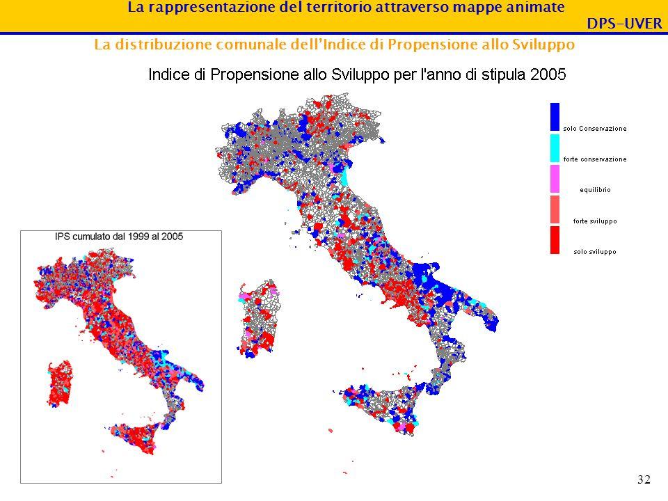La rappresentazione del territorio attraverso mappe animate DPS-UVER 32 La distribuzione comunale dellIndice di Propensione allo Sviluppo