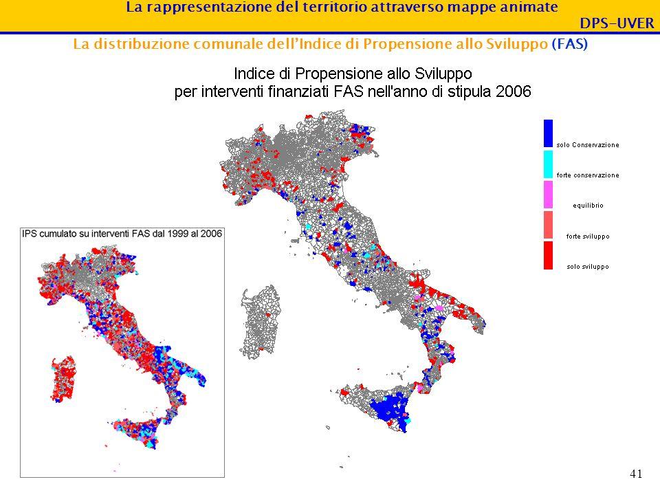 La rappresentazione del territorio attraverso mappe animate DPS-UVER 41 La distribuzione comunale dellIndice di Propensione allo Sviluppo (FAS)