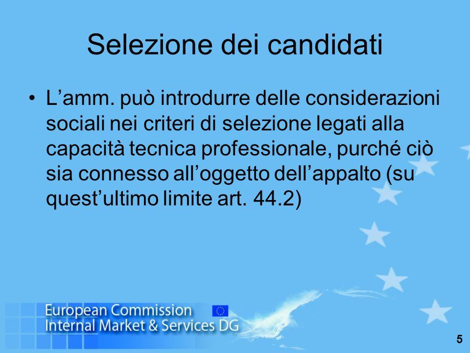 6 Esclusione di alcuni candidati od offerenti dalla selezione per violazione della legislazione sociale (art.