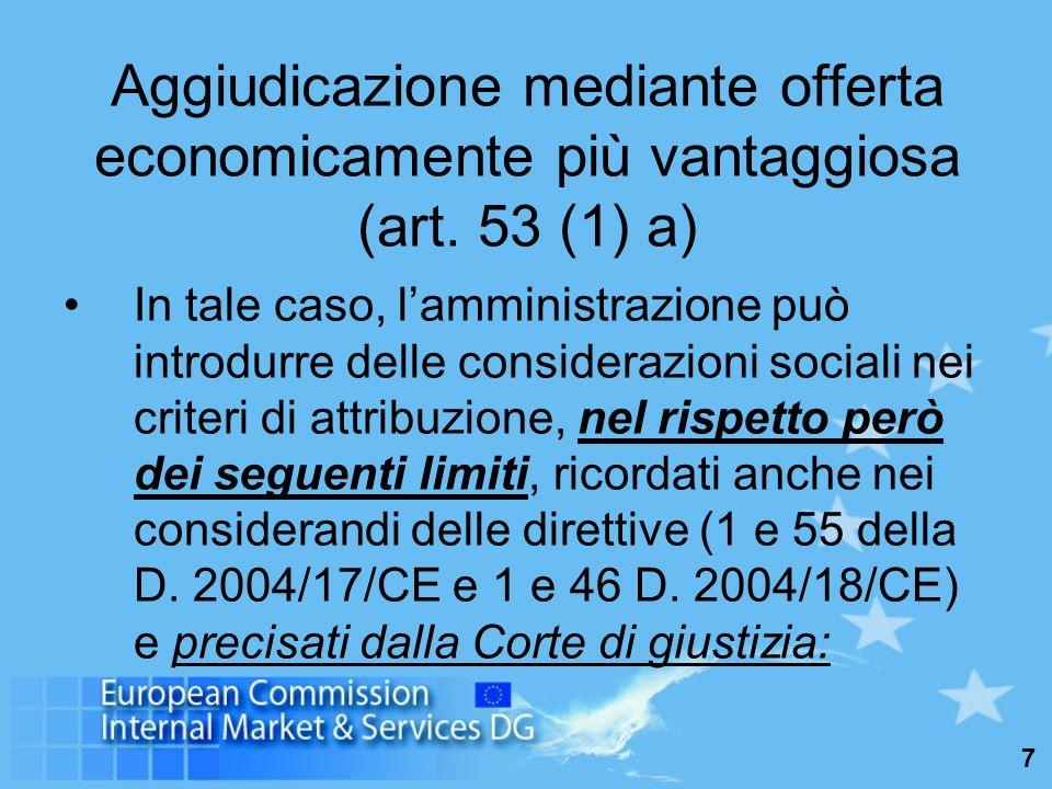 7 Aggiudicazione mediante offerta economicamente più vantaggiosa (art.
