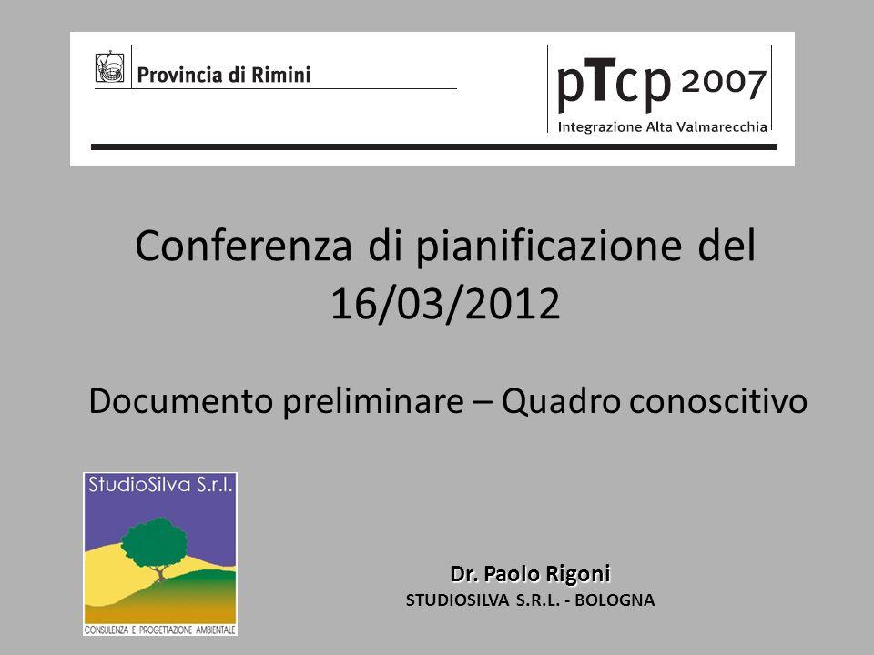 Conferenza di pianificazione del 16/03/2012 Dr. Paolo Rigoni STUDIOSILVA S.R.L.