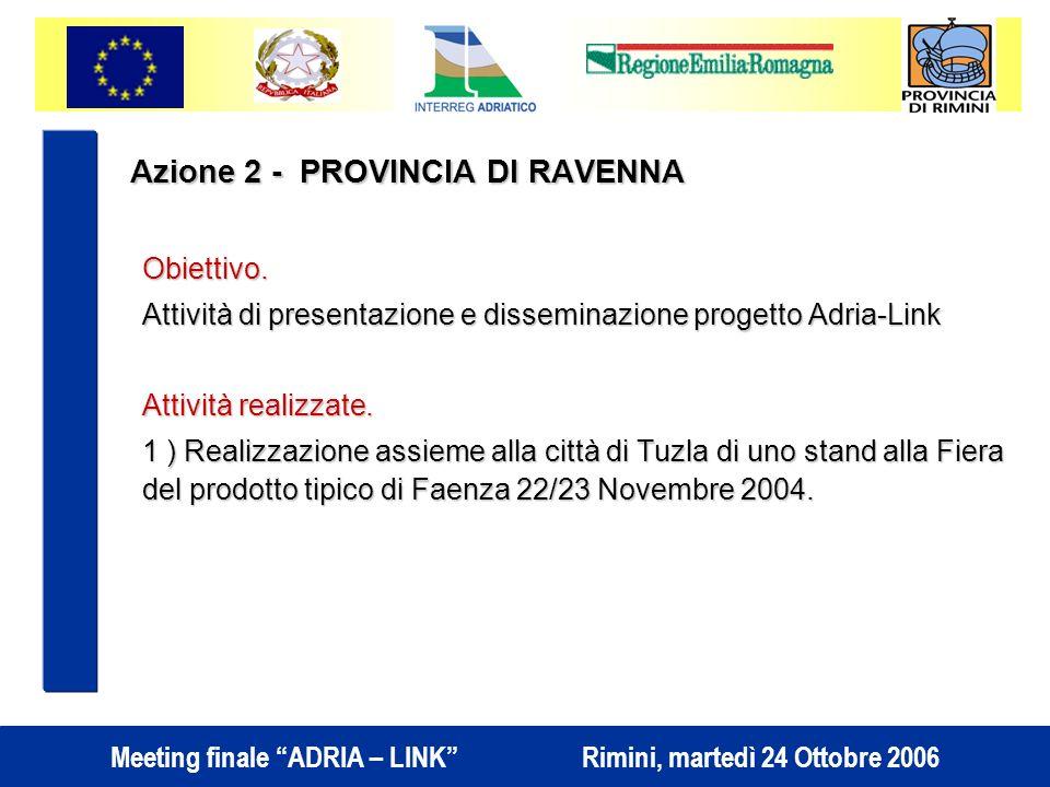 Azione 2 - PROVINCIA DI RAVENNA Obiettivo.