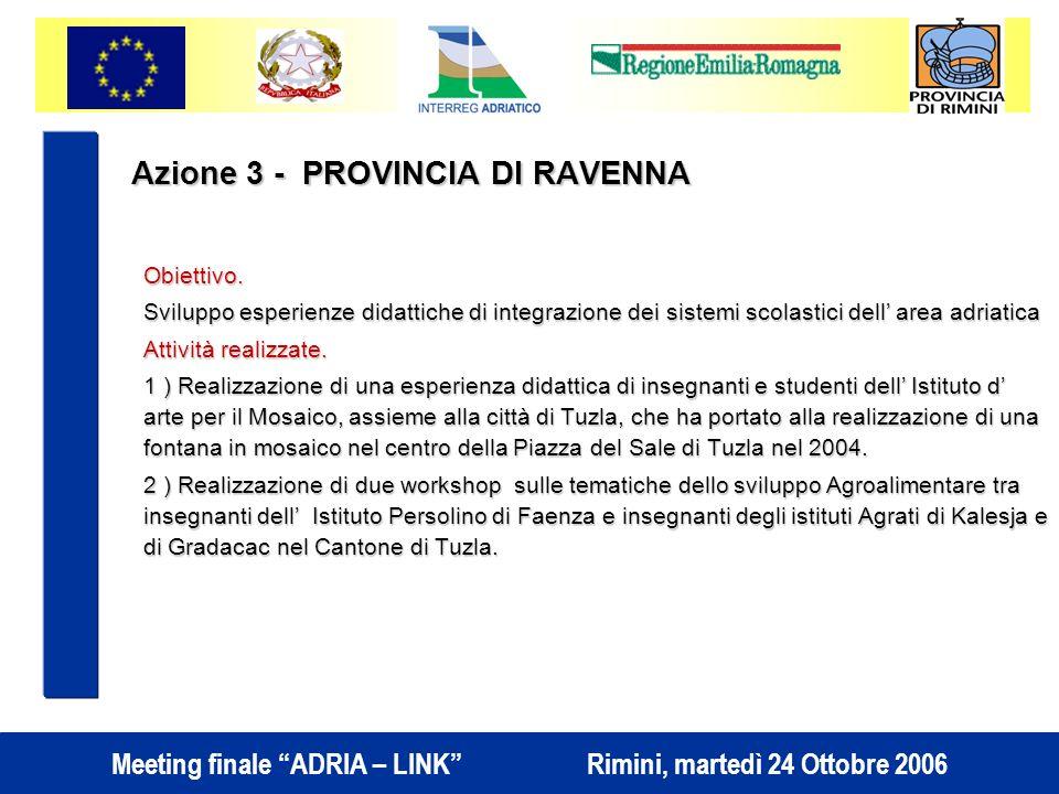 Azione 3 - PROVINCIA DI RAVENNA Obiettivo.