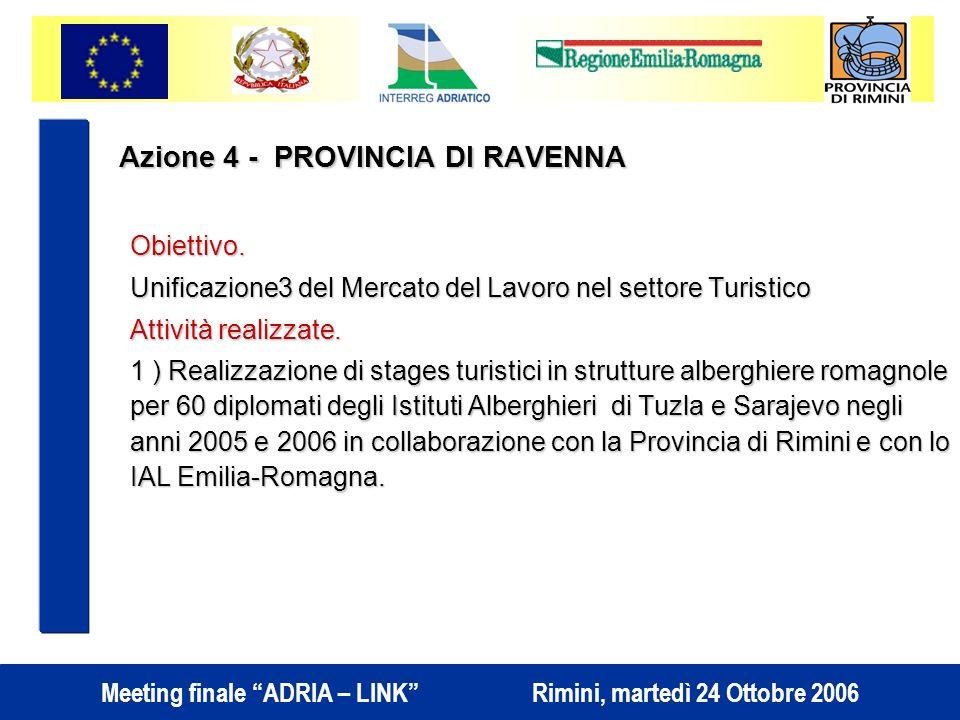 Azione 4 - PROVINCIA DI RAVENNA Obiettivo.